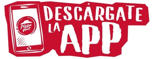 Déscargate la App de Pizza Hut